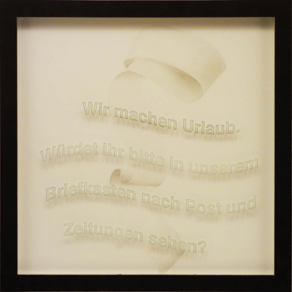 "Wir machen Urlaub. (""We're going away. Would you please bring in our mail?"") 2015, 60cm x 60cm, silverpoint on clay-coated paper"