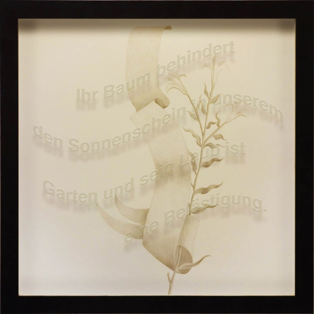 "Ken Aptekar, Ihr Baum behindert, 2015, 60cm x 60cm, silverpoint on clay-coated paper (""Your tree is blocking the sun from our garden, and the leaves are a real problem."")"
