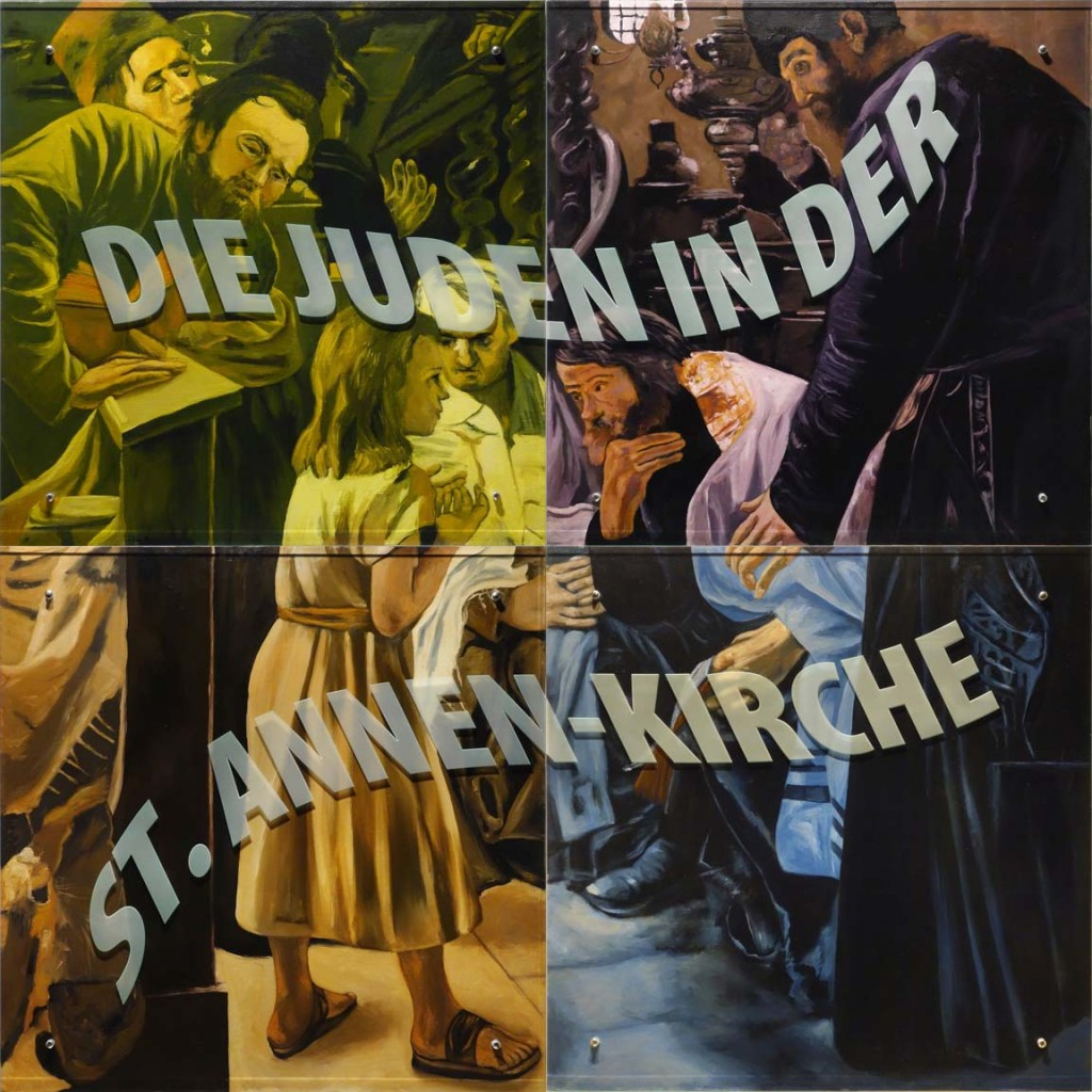 Ken Aptekar, DIE JUDEN IN DER ST. ANNEN-KIRCHE, 200 cm x 200cm (four panels) 2015, oil/linen mounted on wood, sandblasted glass, bolts (English translation: The Jews in the Saint Anne's Church)