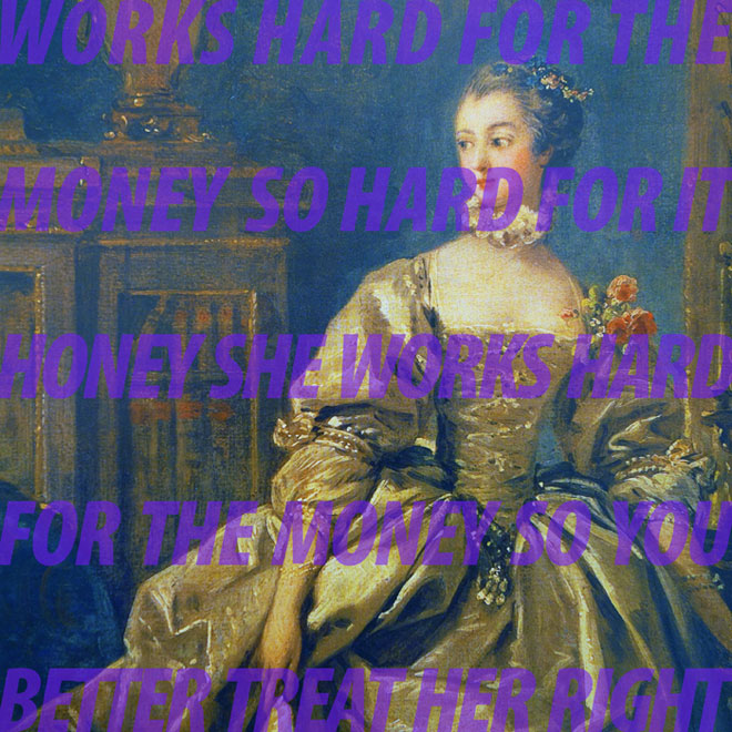 "WORKS HARD FOR THE MONEY, 2013, 40"" x 40"" (101.5cm x 101.5cm), after Francois Boucher, Study for a Portrait of Madame de Pompadour, 1750, Paris, Louvre, SONG LYRICS: from She Works Hard for the Money, Donna Summer, Michael Omartian, 1983"