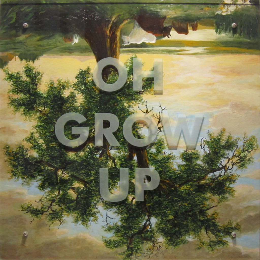 "OH GROW UP, Ken Aptekar, 2011, 35"" x 35"", oil on wood, sandblasted glass, bolts, after Asher Durand, The Old Oak, NY Historical Society"