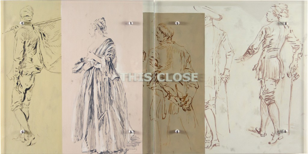 "Ken Aptekar, THIS CLOSE, 2006 24"" x 48"" (61cm x 122cm),  diptych, oil on wood, sandblasted glass, bolts  Details of four drawings by Jean-Antoine Watteau (L-R):  1. Sheet of studies: a standard-bearer standing, seen from the back,  two men carrying plates; a head of a man encircled by a harness;  three studies of hands, 1714-15  2. Woman standing, turned to the left with face in extreme profile, 1714-15  3. Two men standing, one seen in three-quarter view, the other seen from the back,  turned toward the left hands crossed behind his back, 1713-14  4. Five men standing, 1710-11"