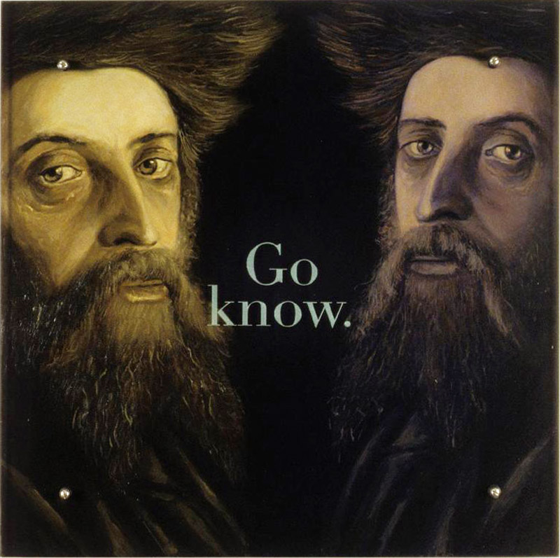 "Go know, 30"" x 30"" (76.5cm x 76.5cm) oil/wood, sandblasted glass, bolts TEXT: Go know. After Isidore Kaufmann, Portrait of Jew with Streimel, London, Private Collection"