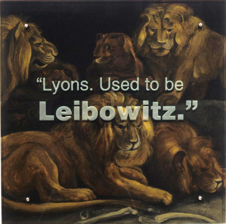 """Lyons. Used to be Leibowitz."" 30"" x 30"" (76.5cm x 76.5cm), oil on wood, sandblasted glass, bolts After Peter Paul Rubens, Daniel in the Lions' Den, c. 1615"