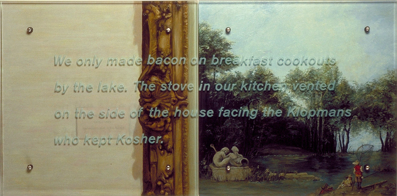 "We only made bacon on breakfast cookouts, 24"" x 48"" (61cm x 122cm), diptych, oil on wood, sandblasted glass, bolts After Francois Boucher, Landscape with a pond, 1746 TEXT: We only made bacon on breakfast cookouts by the lake. The stove in our kitchen vented on the side of the house facing the Klopmans who kept Kosher."